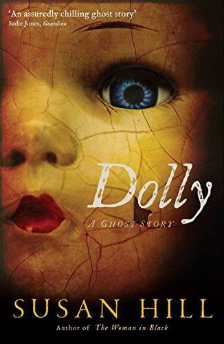 9781846685750: Dolly: A Ghost Story