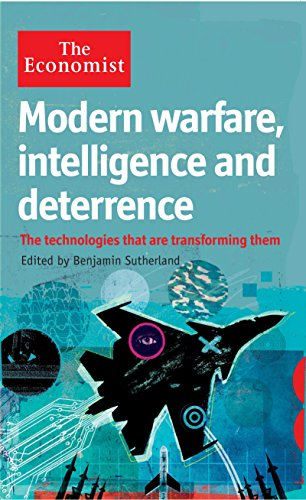 9781846685798: The Economist: Modern Warfare, Intelligence and Deterrence: The Technologies That are Transforming Them