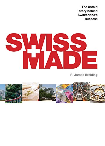 9781846685866: Swiss Made: The Untold Story Behind Switzerland's Success