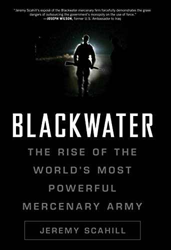 9781846686306: Blackwater: The Rise of the World's Most Powerful Mercenary Army