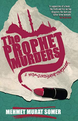 9781846686337: The Prophet Murders: A HOP-CIKI-YAYA Thriller