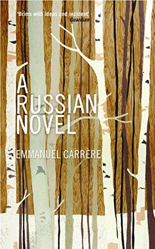 9781846686740: A Russian Novel