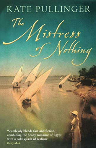 9781846687112: The Mistress of Nothing