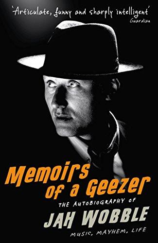 9781846687204: Memoirs of a Geezer: Music, Mayhem, Life