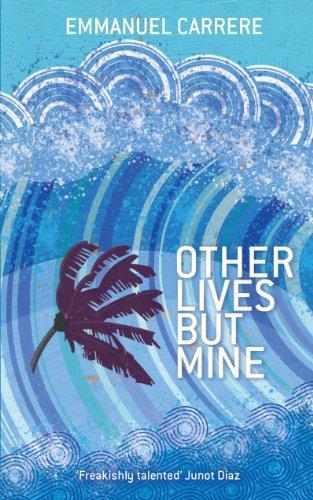 Other Lives But Mine: Emmanuel Carrere