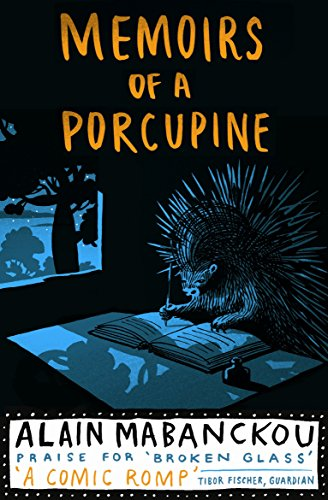9781846687686: Memoirs Of A Porcupine