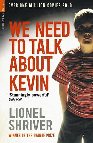 9781846687884: We Need to Talk About Kevin (Serpent's Tail Classics)