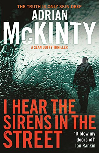 9781846688195: I Hear the Sirens in the Street: Detective Sean Duffy 02