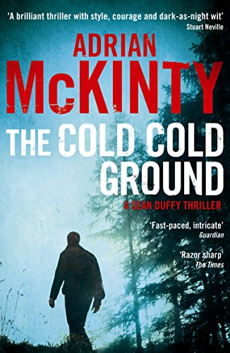 9781846688232: The Cold Cold Ground (Detective Sean Duffy)