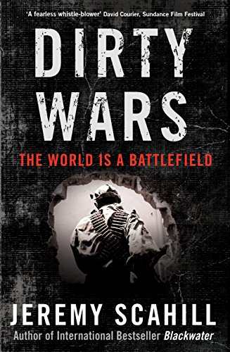 9781846688508: Dirty Wars: The World is a Battlefield
