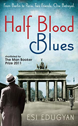 9781846688591: Half Blood Blues