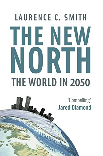 9781846688768: New North: The World in 2050