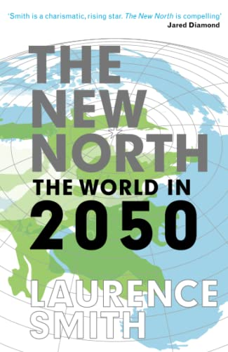 9781846688935: The New North