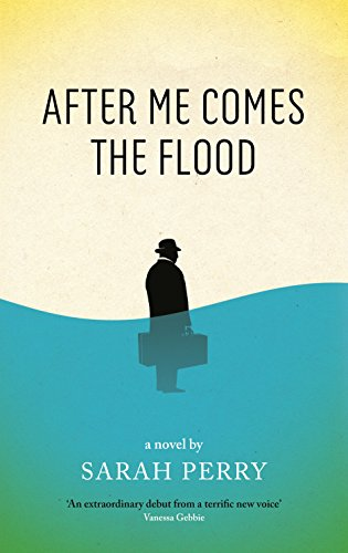 9781846689451: The After Me Comes the Flood