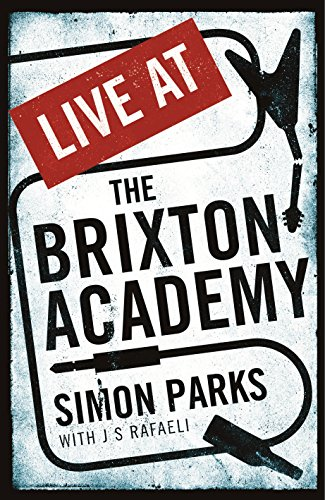 9781846689550: Live At the Brixton Academy: A riotous life in the music business