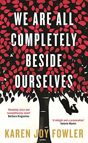 9781846689659: We Are All Completely Beside Ourselves: Shortlisted for the Man Booker Prize 2014