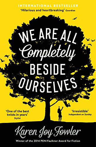 9781846689666: We Are All Completely Beside Ourselves: Shortlisted for the Booker Prize
