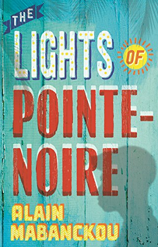 9781846689802: The Lights of Pointe-Noire