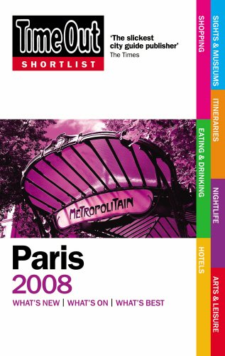 Time Out Shortlist Paris 2008 (9781846700262) by Editors of Time Out