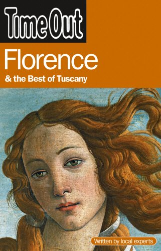 9781846700293: Time Out Florence and the Best of Tuscany (Time Out Guides)