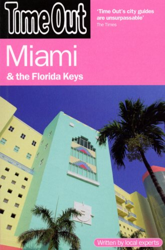 9781846700644: Time Out Miami and the Florida Keys (Time Out Guides)