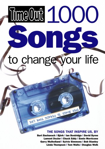 9781846700828: 1000 Songs to Change Your Life (Time Out Guides)