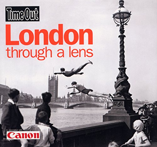 9781846701108: Time Out London Through a Lens (Time Out Guides)