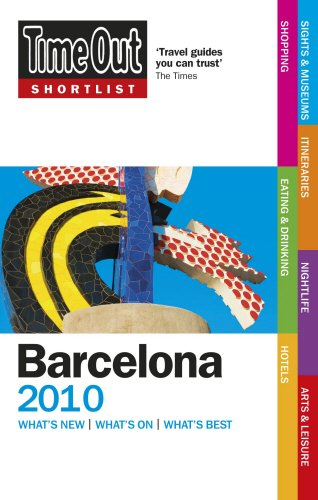 Time Out Shortlist Barcelona 2010: Time Out Guides Ltd.