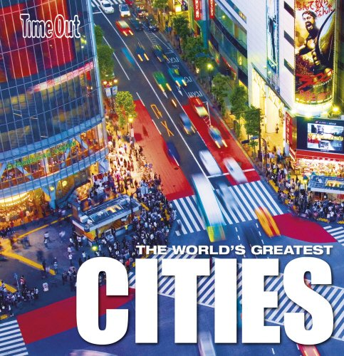 9781846701412: Time Out The World's Greatest Cities