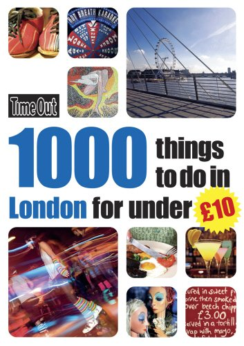 9781846701580: 1000 things to do in London for under £10 (Time Out)