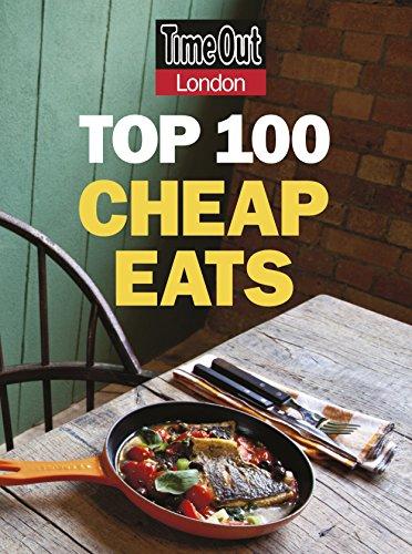 9781846702136: Time Out London Top 100 Cheap Eats (Time Out Cheap Eats)