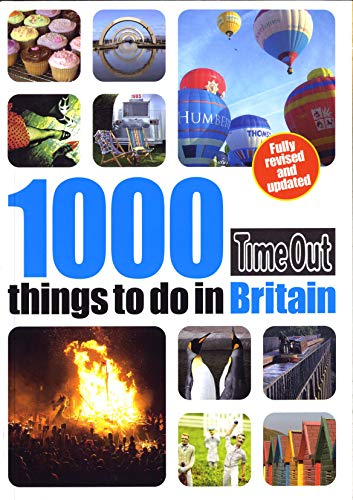 9781846702235: Time Out 1000 Things to Do in Britain