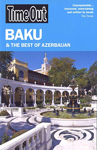 9781846702464: Time Out Baku: and the Best of Azerbaijan (Time Out Guides)