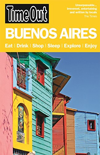 9781846702600: Time Out Buenos Aires (Time Out Guides)