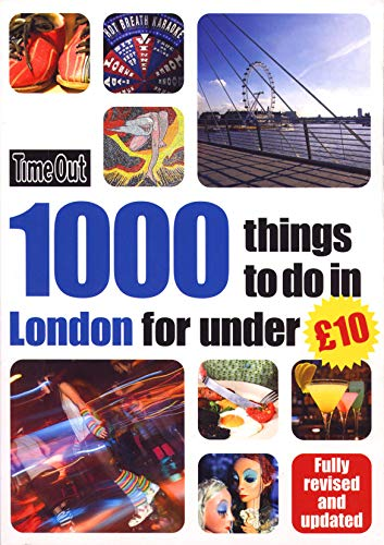 9781846702655: 1000 things to do in London for under £10 (Time Out Guides)