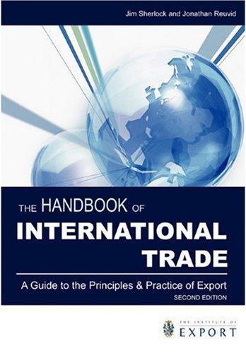 The Handbook of International Trade: A Guide: Editor-Jim Sherlock; Editor-Jonathan
