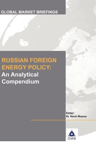 Russian Foreign Energy Policy: An Analytical Compendium (Hardback)