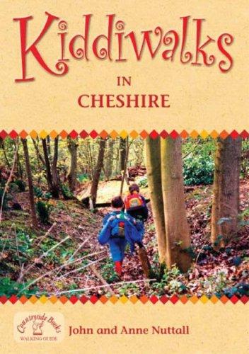 Kiddiwalks in Cheshire (Family Walks): John Nuttall and