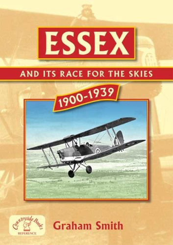9781846740541: Essex and its Race for the Skies (Aviation History)