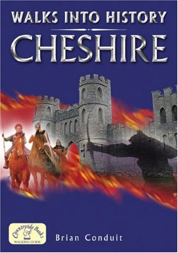 9781846740725: Walks into History Cheshire (Historic Walks)