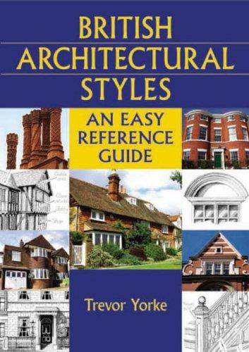 9781846740824: British Architectural Styles: An Easy Reference Guide (England's Living History)