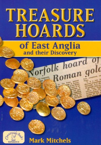 9781846741470: Treasure Hoards of East Anglia (Countryside Books Reference)