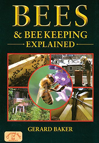 9781846742002: Bees and Beekeeping Explained (England's Living History)