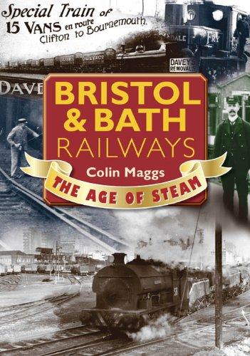 9781846742040: Bristol & Bath Railways (Age of Steam)