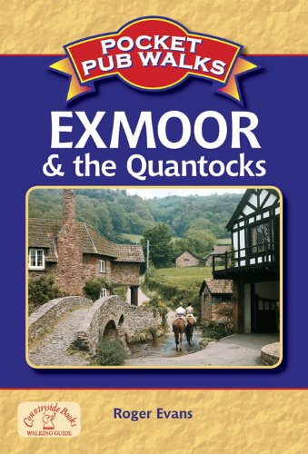 Pocket Pub Walks: Exmoor & the Quantocks (1846742242) by Roger Evans