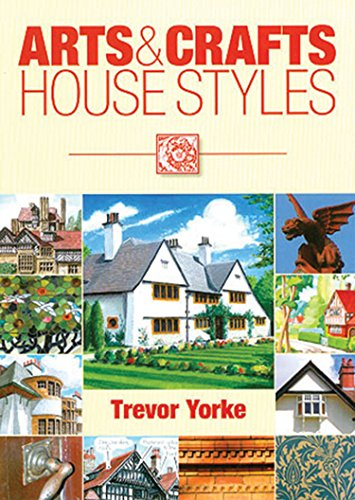 Arts and Crafts House Styles (Britain's Living History)
