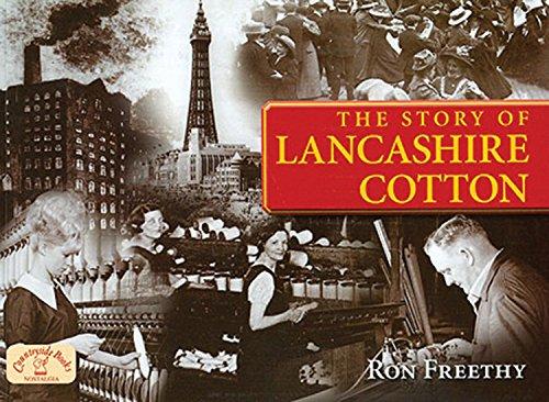 Lancashire Cotton: A Photographic History (Memories Nostalgia): Freethy, Ron