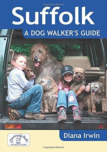 Suffolk a Dog Walker's Guide: Irwin, Diana