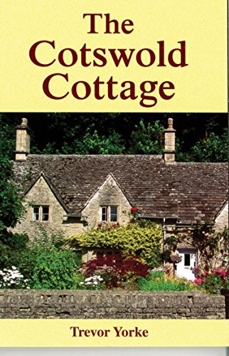 The Cotswold Cottage: Yorke, Trevor
