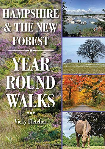 9781846743610: Hampshire & The New Forest Year Round Walks